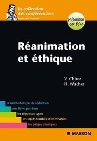 Vibol Chhor et Hélène Wucher - Réanimation et éthique.