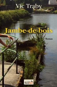 Vic Traby - Jambe-de-bois.