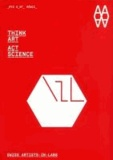 Vicenc Altaio et Josep Perello - Think Art – Act Science - Swiss artists-in-labs.