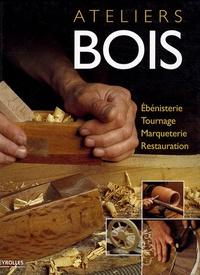 Ateliers bois - Ebénisterie, tournage, marqueterie, restauration.pdf