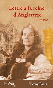 Vicenç Pagès Jorda - Lettre à la Reine d'Angleterre.
