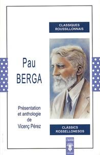 Vicenç Pérez - Pau Berga - Edition bilingue français-catalan.