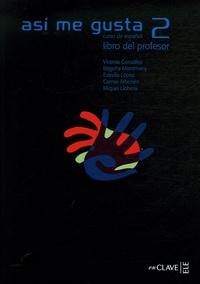 Accentsonline.fr Asi me gusta 2 - Curso de espanol, Libro del professor Image