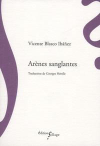 Vicente Blasco Ibañez - Arènes sanglantes.