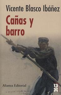 Vicente Blasco Ibañez - Cañas y Barro.