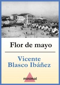 Vicente Blasco Ibáñez - Flor de mayo.