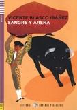 Vicente Blasco Ibañez - Sangre y arena - Nivel 3-B1. 1 CD audio