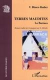 Vicente Blasco Ibañez - Terres maudites - La Barraca.