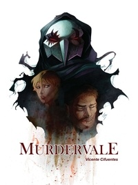 Vicente Cifuentes - Murdervale #1.
