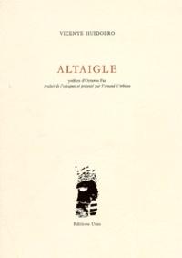Vicente Huidobro - Altaigle.