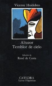 Vicente Huidobro - Altazor - Temblor de cielo.