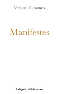 Vicente Huidobro - Manifestes - 1925.