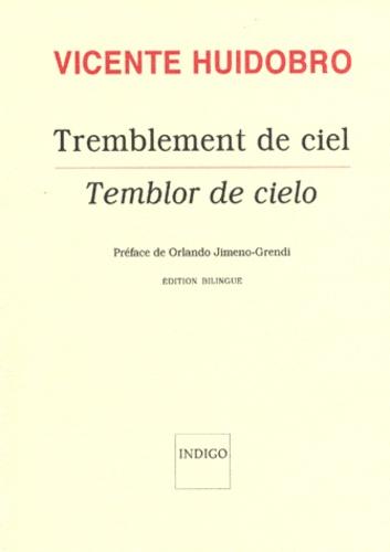 Vicente Huidobro - Tremblement de ciel.