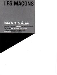 Vicente Leñero - Les maçons.