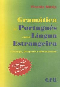 Vicente Masip - Gramatica de Português como Lingua Estrangeira.