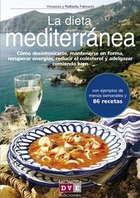 Vicenzo Fabrocini et Raffaella Fabrocini - La dieta mediterránea.