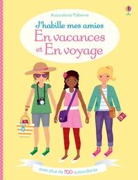 Vici Leyhane et Stella Baggott - J'habille mes amies en vacances et en voyage.