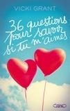 Vicki Grant - 36 questions pour savoir si tu m'aimes.