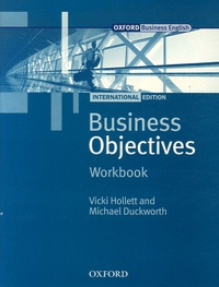 Vicki Hollett et Michael Duckworth - Business Objectives 2006 workbook.