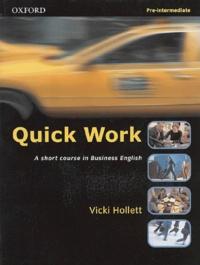 Vicki Hollett - Quick Work Pre-Intermediate Student's Book.