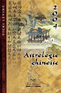 Vicki Levine - Astrologie chinoise 2004.