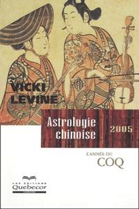 Vicki Levine - Astrologie chinoise 2005.