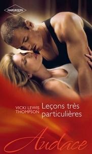 Vicki Lewis Thompson - Leçons très particulières.