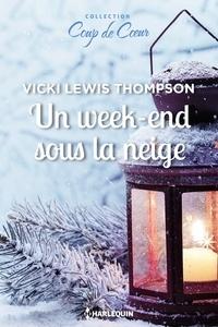 Vicki Lewis Thompson - Un week-end sous la neige.