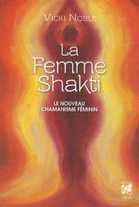 Vicki Noble - La femme Shakti.