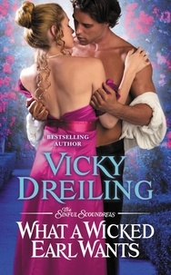Vicky Dreiling - What a Wicked Earl Wants.