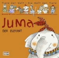 Vicky Egan - Juma, der Elefant.