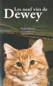 Vicky Myron et Brett Witter - Les neuf vies de Dewey.