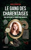 Vicky Sébastien - Le gang des Charentaises - Une aventure d'Ermantine Godaille.