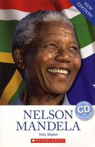 Vicky Shipton - Nelson Mandela. 1 CD audio