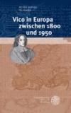 Vico in Europa zwischen 1800 und 1950.