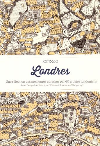 Viction:ary - Londres - Une sélection des meilleures adresses par 60 artistes londoniens.