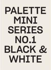 Deedr.fr Palette Mini Series - N° 1, Black & White Image
