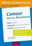 Victoire Feuillebois et Marie-Line Bretin - Prépas scientifiques programme 2018-2019 - L'amour tout en dissertations.