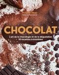 Victoire Finaz - Chocolat - L'art de la choclogie et de la dégustation, 50 recettes irrésistibles.