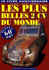 Victoire Hayat et Joëlle Ilous - Les plus belles 2 CV du monde.