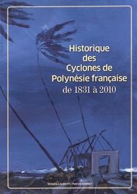 Historique des cyclones de Polynésie française de 1831 à 2010 - Victoire Laurent |