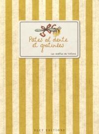 Pâtes al dente et gratinées -  Victoire   Showmesound.org