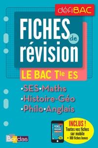 Victoire Patouillard et Fabien Aoustin - Fiches de révision Le BAC Tle ES.