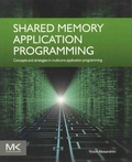 Victor Alessandrini - Shared Memory Application Programming - Concepts and Strategies in Multicore Application Programming.