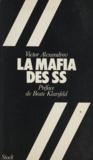 Victor Alexandrov - La mafia des S.S..