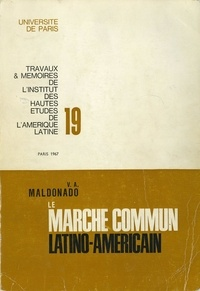 Victor Alfonso Maldonado - Le marché commun latino-américain.