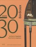Victor Arwas et Bernadette de Boysson - Bordeaux années 20-30 - De Paris à l'Aquitaine.