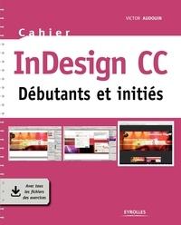 Victor Audouin - InDesign CC - Débutants et initiés.