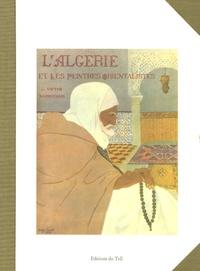 Victor Barrucand - L'Algérie et les peintres orientalistes.