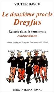 Victor Basch - Le deuxième procès Dreyfus - Rennes dans la tourmente, correspondances.